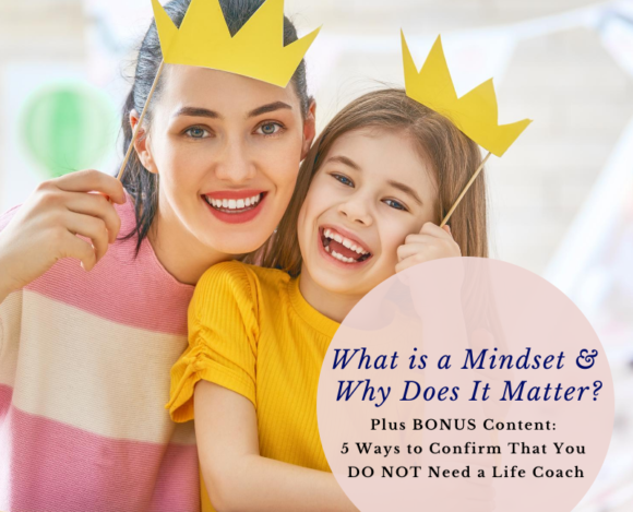 What is a Mindset & Why Does It Matter?